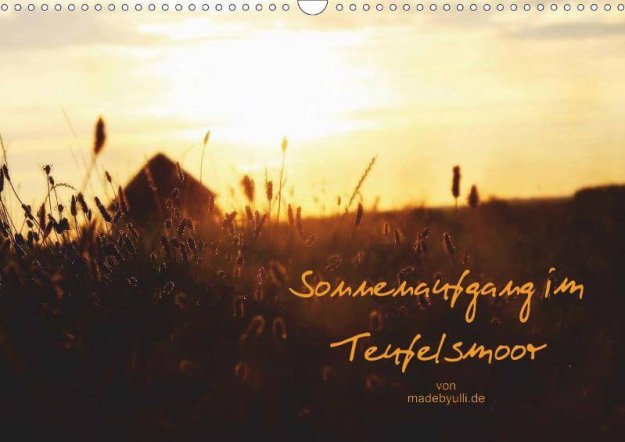 Sonnenaufgang im Teufelsmoor - Posterbuch