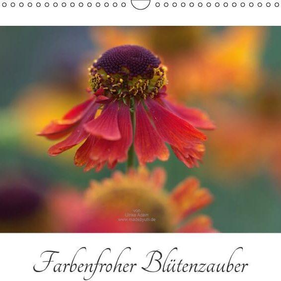 Farbenfroher Blumenzauber - Kalender