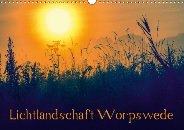 Lichtlandschaft Worpswede - Kalender