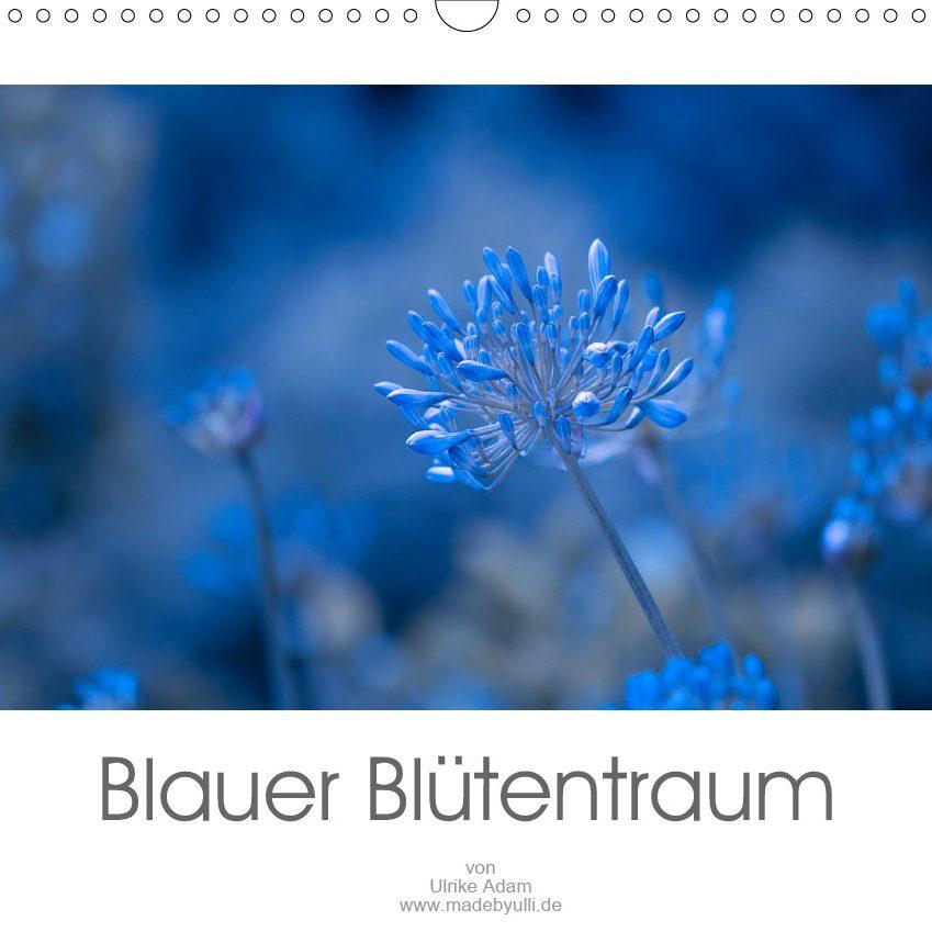 Blauer Blütentraum - Kalender