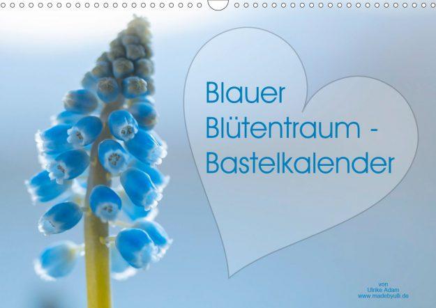Blauer Blütentraum (Bastelkalender)