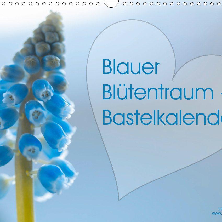 Blauer Blütentraum - Bastelkalender