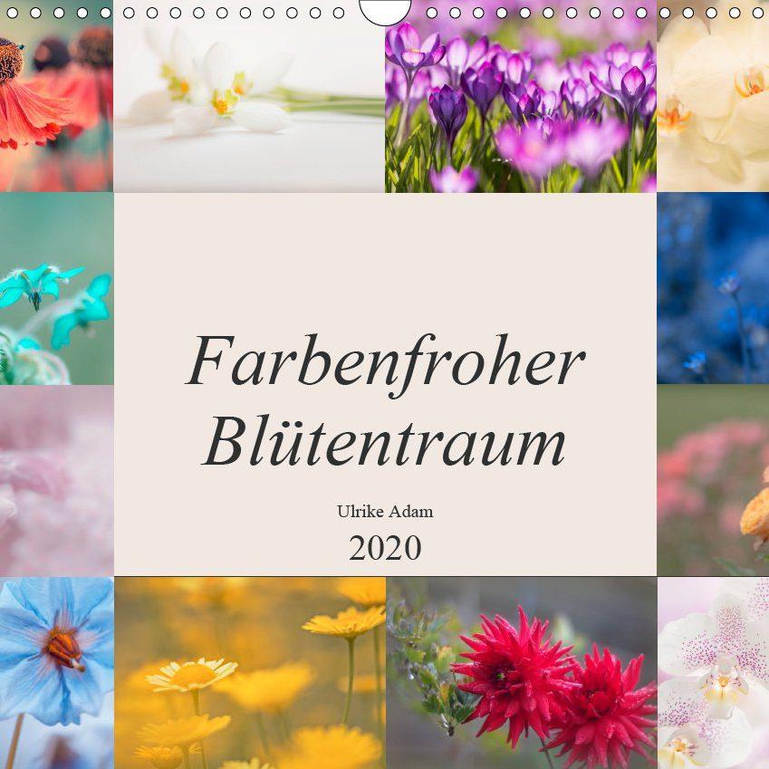 Farbenfroher Blütentraum - Kalender